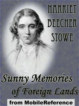 Sunny Memories of Foreign Lands : (2 volumes)