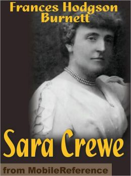 Sara Crewe. ILLUSTRATED .