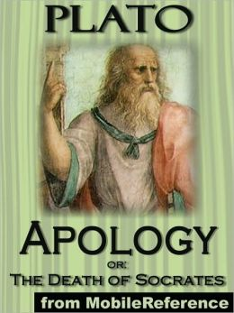 Apology, or; The Death of Socrates