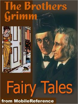 Brothers Grimm Fairy Tales: Includes Hansel and Gretel, Rapunzel, Little Red-Cap Clever, Elsie & more