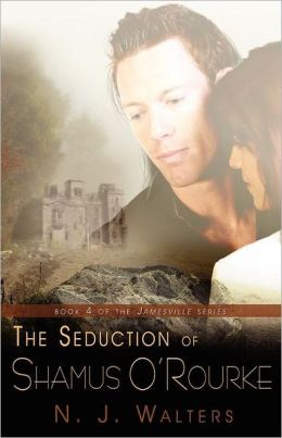 Seduction of Shamus O'Rourke