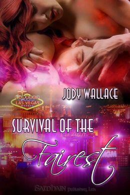 Survival of the Fairest