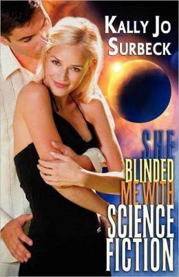 She Blinded Me with Sciencefiction