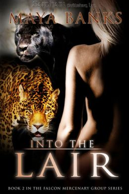 Into the Lair (Falcon Mercenary Group Series #2)