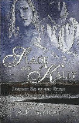 Slade and Kally