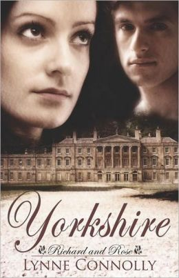 Yorkshire (Richard and Rose Series #1)