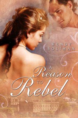 A Reason to Rebel