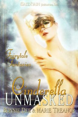 Cinderella Unmasked