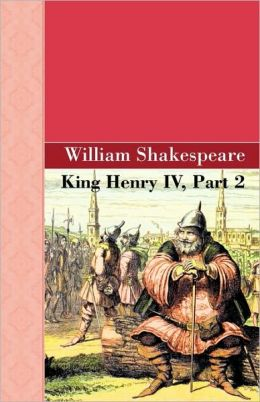 King Henry Iv, Part 2
