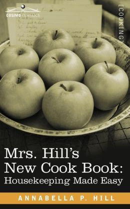 Mrs. Hill S New Cook Book