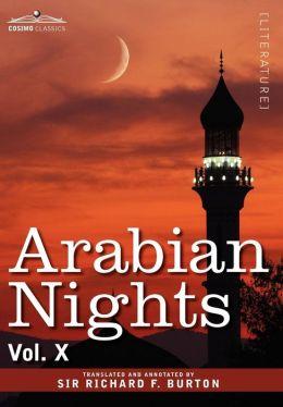 Arabian Nights, in 16 Volumes: Vol. X