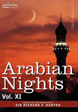 Arabian Nights, in 16 Volumes: Vol. XI