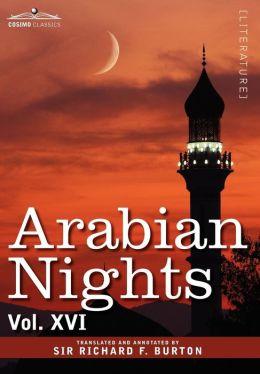 Arabian Nights, in 16 Volumes: Vol. XVI
