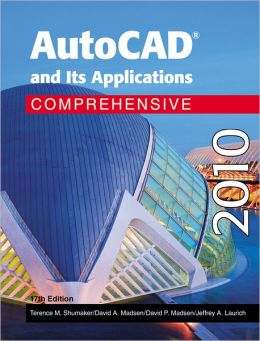 AutoCad and Its Applications 2009