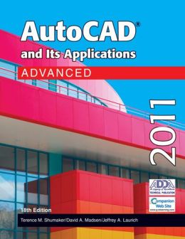 Autocad and Its Applications Advanced 2011