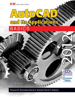 AutoCAD and Its Applications Basics 2012