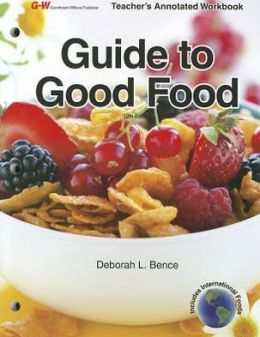 Guide to Good Food, Teacher's Annotated Workbook