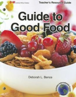 Guide to Good Food, Teacher's Resource Guide
