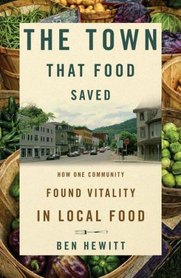Town That Food Saved: How One Community Found Vitality in Local Food