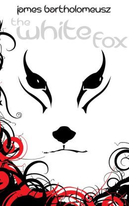 The White Fox: Book One in The Seven Stars Trilogy