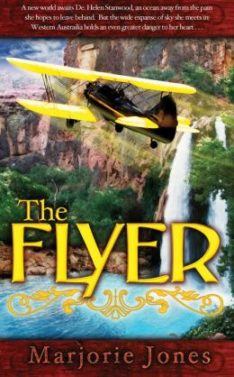 The Flyer: Book Two in The Lighthorseman series