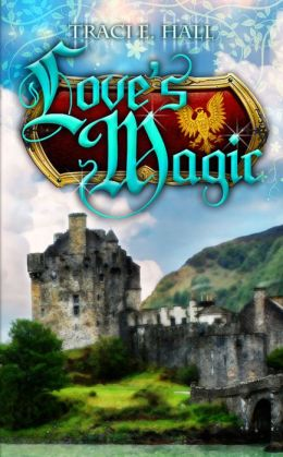 Love's Magic: Book One in the Boadicea Series