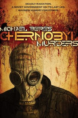 Chernobyl Murders: Book One in the Lazlo Horvath Thriller Series