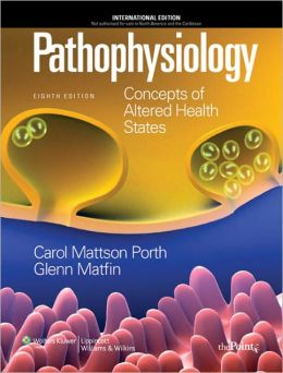 Pathophysiology: Concepts of Altered States