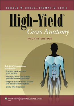 High-Yield Gross Anatomy