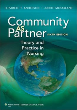 Community as Partner: Theory and Practice in Nursing
