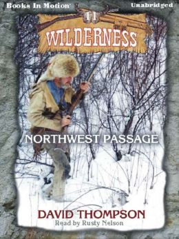 Northwest Passage (Wilderness Series #11)