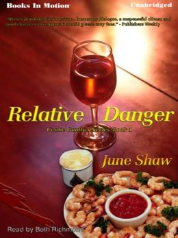 Relative Danger: Cealie Gunther Series, Book 1