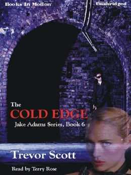 The Cold Edge: Jake Adams International Thriller Series, Book 6