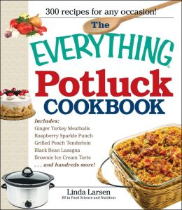 The Everything Potluck Cookbook