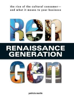 Rengen: The Rise of the Cultural Consumer--and What It Means to Your Business