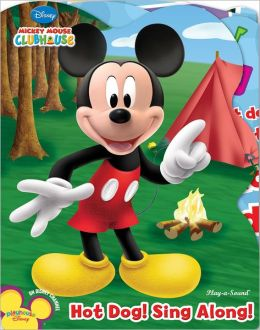 Hot Dog! Sing Along! (Mickey Mouse Clubhouse)
