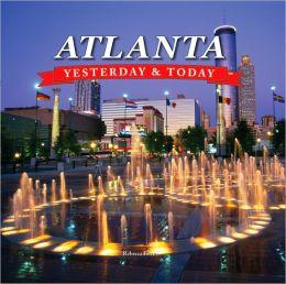 Yesterday and Today: Atlanta