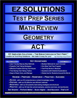 EZ Solutions - Test Prep Series - Math Review - Geometry - Act