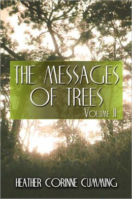 The Messages Of Trees