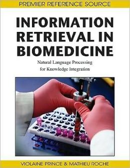 Information Retrieval In Biomedicine