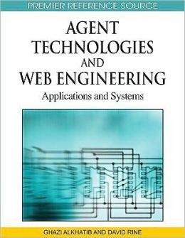 Agent Technologies And Web Engineering