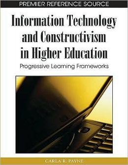 Information Technology And Constructivism In Higher Education