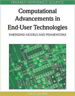 Computational Advancements In End-User Technologies