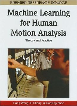 Machine Learning For Human Motion Analysis