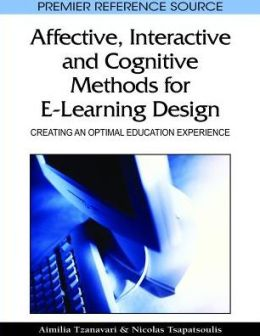 Affective, Interactive And Cognitive Methods For E-Learning Design
