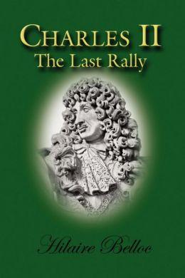 Charles II: The Last Rally