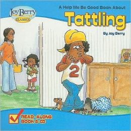 Help Me Be Good About Tattling