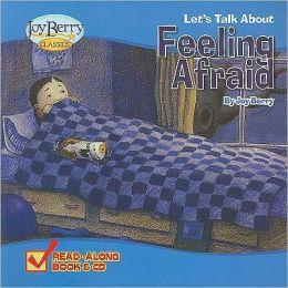Let's Talk About Feeling Afraid