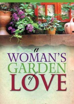 A Woman's Garden of Love