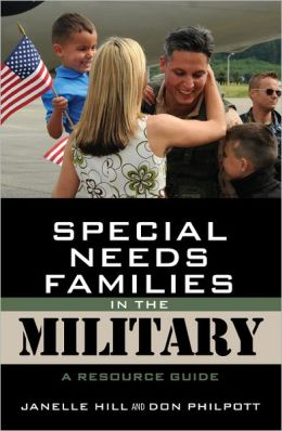 Special Needs Families in the Military: A Resource Guide